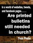 Ebook Version Are Printed bulletins still needed