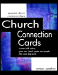 Church connection and prayer request cards—the foundation of all other church communications