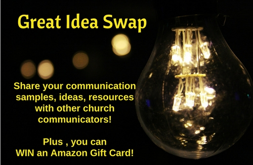 ECC Great Idea Swap--Share your church communications, win an amazon gift card!