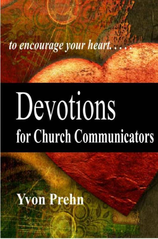 Devotions for Church Communicators Book by Yvon Prehn