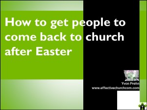 How to get people back to church after Easter