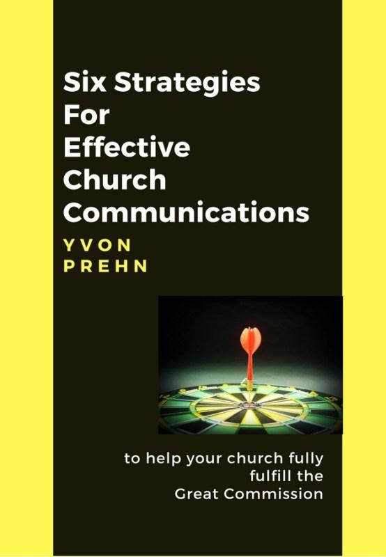Six Strategies of Effective Church Communications