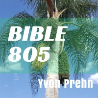 Bible 805, podcast and commentary