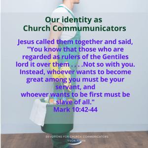 Church Communicators are servants