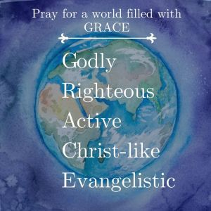 A prayer for Grace for all nations