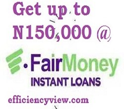 Photo of FairMoney Loan: register to get loan see how to apply/payback FairMoney Loan
