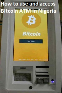 How to use and access Bitcoin ATM in Africa