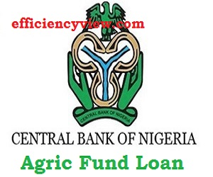 steps on how to access/register for CBN Agric Fund Loan