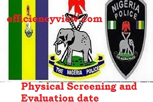 Photo of Police Force Recruitment Physical Screening and Evaluation date for Shortlisted Candidates 2020 out check here