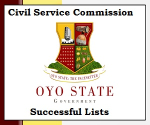 Oyo State Civil Service Commission Recruitment List of Successful Shortlisted Candidates 2020 /2021