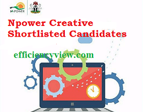 Photo of Npower Creative Batch C List of Shortlisted Candidates 2020/2021 check here
