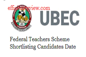 Photo of UBEC Federal Teachers Scheme FTS Shortlisting Date for Successful Applicants 2020