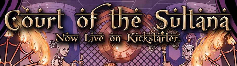 The Court of the Sultana – 2 goals met, adding 5 figures to the project!
