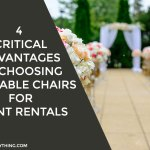 4 Critical Advantages of Choosing Foldable Chairs for Event Rentals