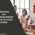 Creating An Entertainment Space In Your Home