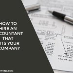 How to hire an accountant that fits your company