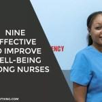 Improve Well-Being Among Nurses