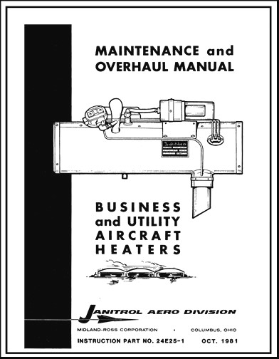 Janitrol Aero Division Aircraft Heaters 1981 Maintenance