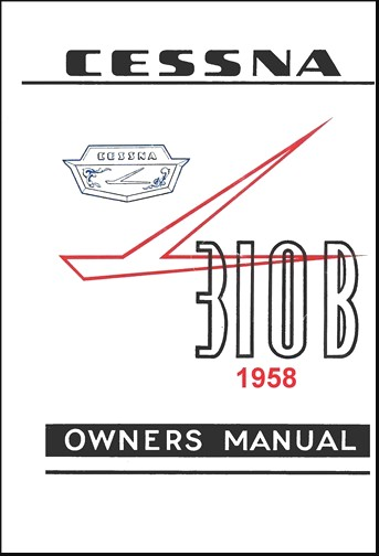 Cessna 310B 1957-58 Owner's Manual (part# P139A-13)