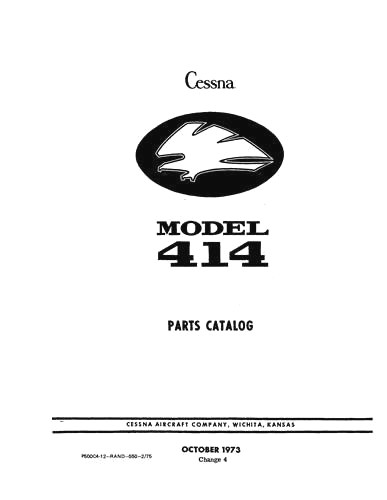 Cessna 414, 414A 1969-85 Parts Catalog (part# P656-4-12)