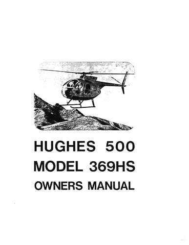 Hughes Helicopter Manuals 500 Model 369 Series