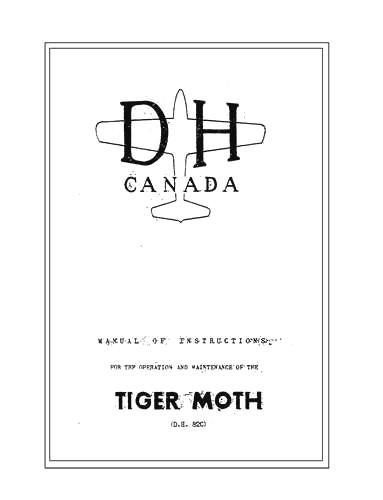DeHavilland Tiger Moth DH82C Operation & Maintenance