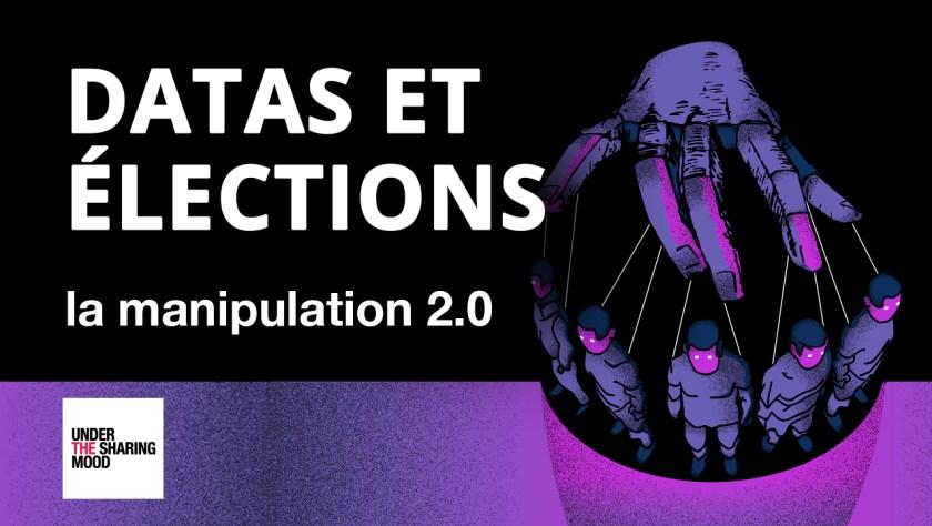 Data et élection, la manipulation 2.0