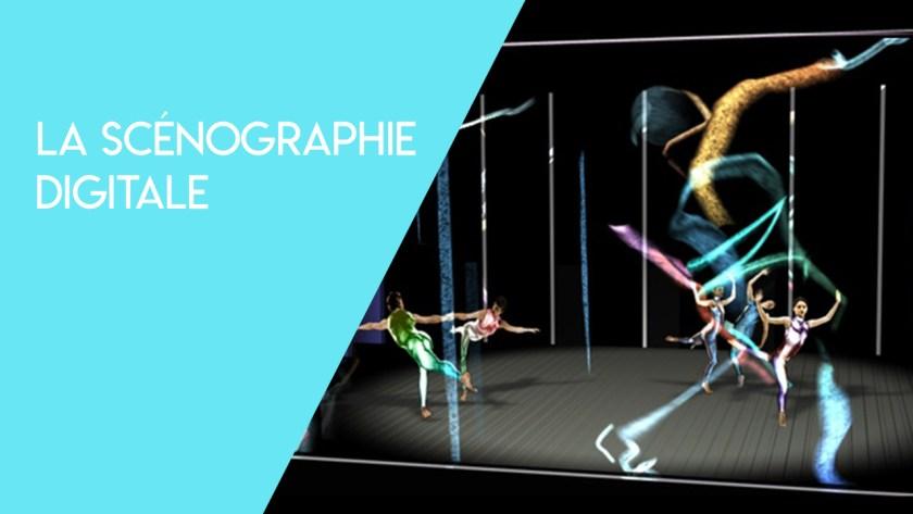 Comment le numérique a réinventé la scénographie?