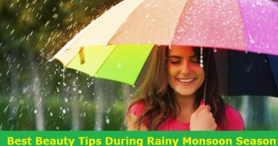 Beauty Tips During Rainy Monsoon