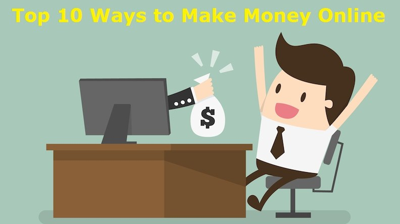 Top 10 Ways to Earn Money Online