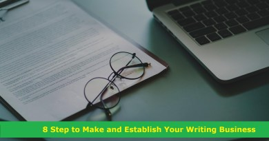 8 Step to Make and Establish Your Writing Business