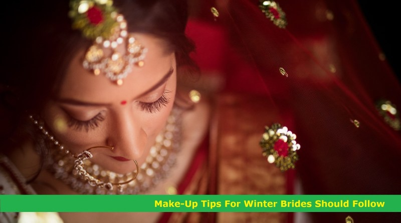 Make-Up Tips For Winter Brides Should Follow