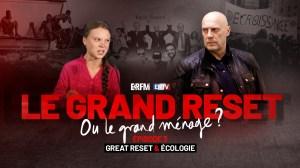 Le Grand Reset… ou le grand ménage ? #3 – Great Reset et Écologie