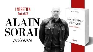 Alain Soral – La vision du monde de la bourgeoisie