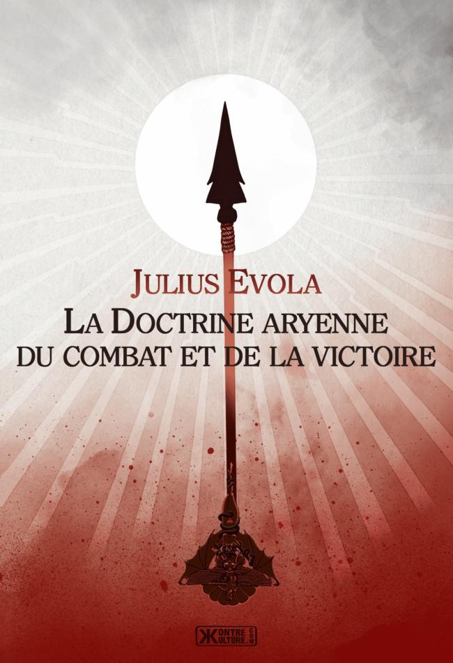 Salut à la victoire ! – Une recension de La Doctrine aryenne du combat et de la victoire de Julius Evola
