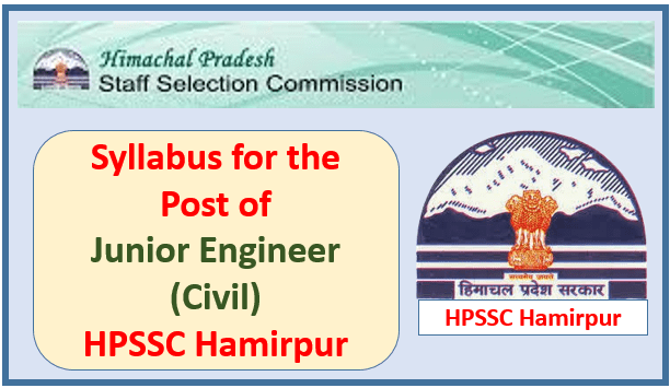 Read more about the article Syllabus for the Post of Junior Engineer (Civil) -HPSSC Hamirpur