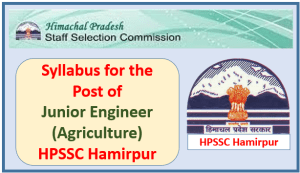 Syllabus for the Post of Junior Engineer (Agriculture) – HPSSC Hamirpur