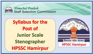 Syllabus for the Post of Junior Scale Stenographer – HPSSC Hamirpur