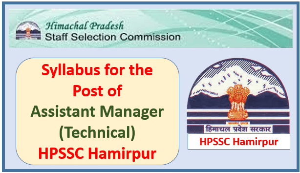 Read more about the article Syllabus for the Post of Assistant Manager (Technical) – HPSSC Hamirpur
