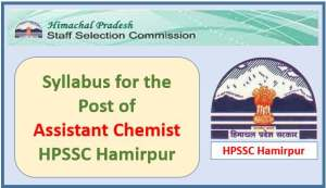 Syllabus for the Post of Assistant Chemist-HPSSC Hamirpur