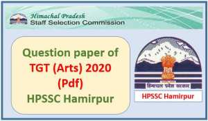 HPSSC TGT (Arts) Question Paper 2020 PDF Download
