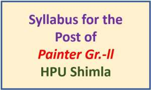 Syllabus for the Post of Painter Gr.-ll HPU Shimla