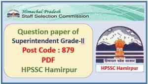 HPSSC Superintendent Grade-ll Question Paper Pdf