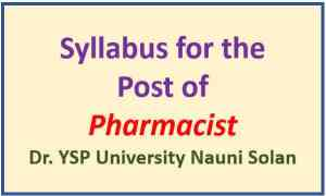 YSP University Nauni Solan Pharmacist Syllabus