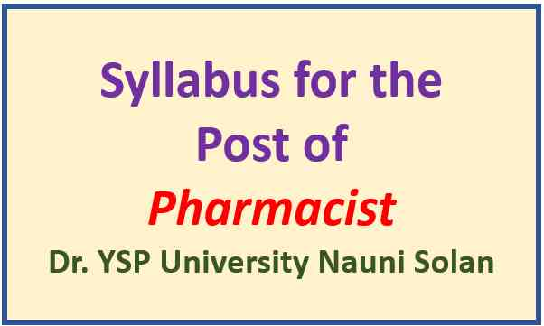 YSP University Nauni Solan Pharmacist Syllabus