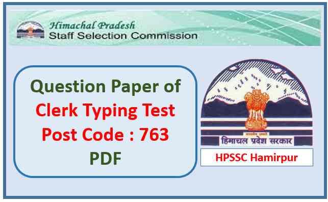 HPSSC Clerk Post Code 763 Typing Test 2021
