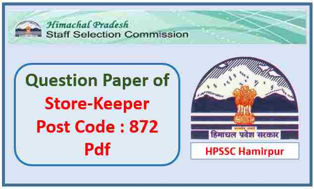HPSSC Store Keeper Question Paper 2021