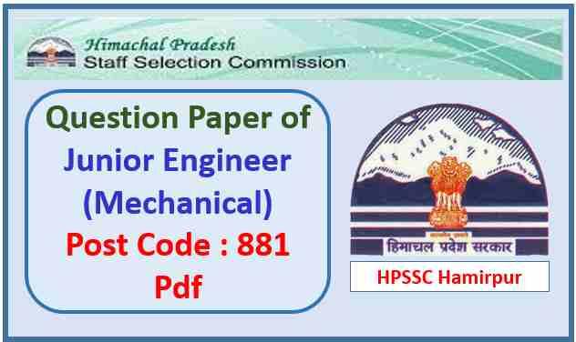 HPSSC Junior Engineer (Mechanical) Paper 2021 Pdf