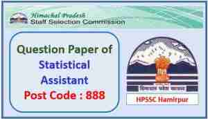 Read more about the article HPSSC Statistical Assistant Paper 2021 Post Code 888