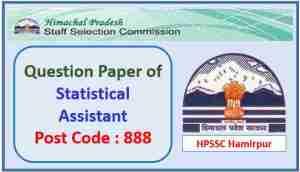 HPSSC Statistical Assistant Paper 2021 Post Code 888
